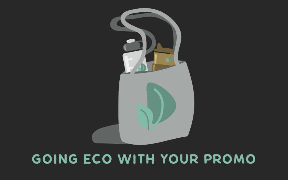 How to go eco with your promotional products